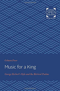 Music for a King: George Herbert's Style and the Metrical Psalms