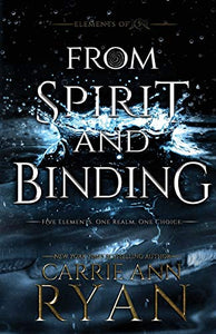From Spirit and Binding (Elements of Five)