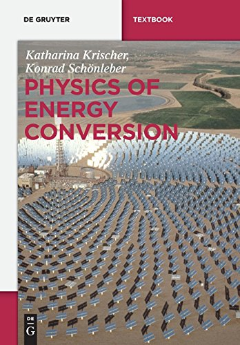Physics of Energy Conversion (de Gruyter Textbook)