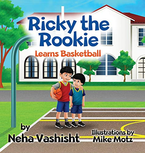 Ricky the Rookie Learns Basketball
