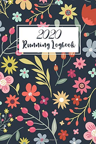 Running Logbook: Flower Cover | Running Journal Calendar | Weekly and Monthly Summary | One Year Daily Runner Training Log Book | 365 Day Runner's Day ... Journal, Daily Weekly Monthly Calendar)
