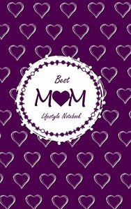 Best Mom Lifestyle Write-in Notebook, Dotted Lines, 288 Pages, Wide Ruled, Size 6 x 9 Inch (A5) Hardcover (Purple)
