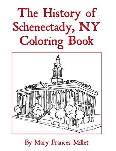 History of Schenectady Coloring Book
