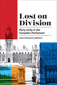 Godbout: Lost on Division (Political Development: Comparative Perspectives)
