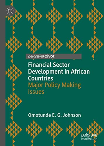 Financial Sector Development in African Countries: Major Policy Making Issues