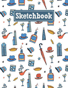 Sketchbook: 8.5 x 11 Notebook for Creative Drawing and Sketching Activities with Chicago Themed Cover Design
