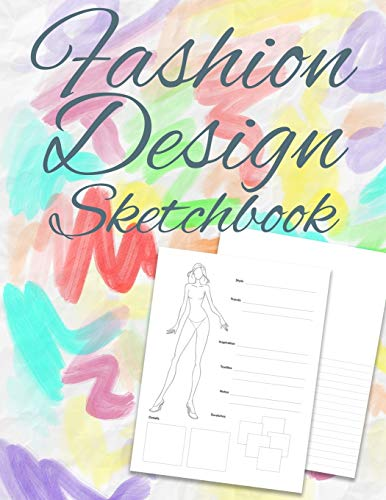 Fashion Design Sketchbook: Gift for aspiring fashion designers perfect for kids into fashion and designing clothing, outfits and more!
