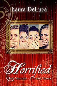 Horrified (Dark Musicals)