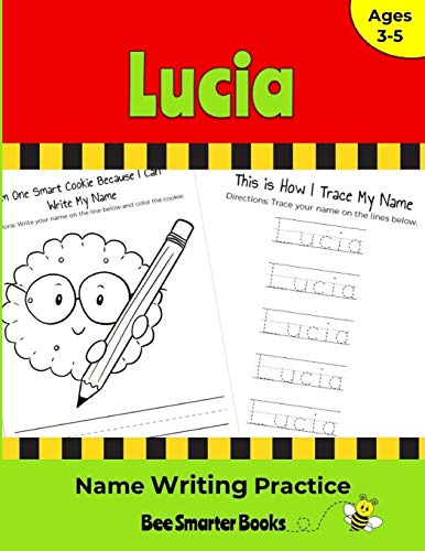 Lucia Name Writing Practice: Personalized Name Writing Activities for Pre-schoolers to Kindergartners