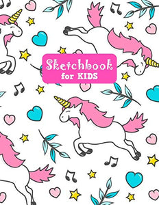 Sketchbook for Kids: Adorable Unicorn Large Sketch Book for Drawing, Writing, Painting, Sketching, Doodling and Activity Book- Birthday and Christmas ... Boys, Teens and Women - Lilly Design # 0077