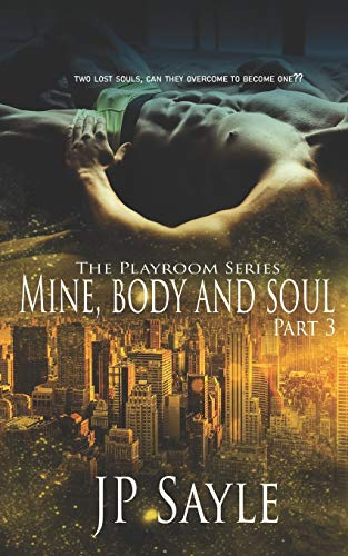 Mine, Body and Soul: Part Three (The Playroom)