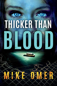 Thicker than Blood (Zoe Bentley Mystery)