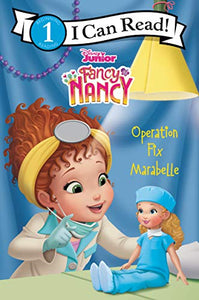 Disney Junior Fancy Nancy: Operation Fix Marabelle (I Can Read Level 1)