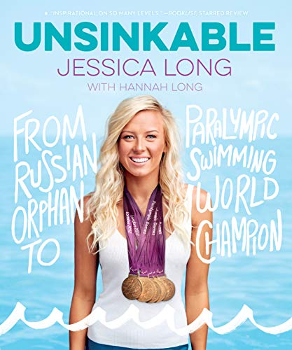 Unsinkable: From Russian Orphan to Paralympic Swimming World Champion