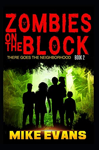 Zombies on The Block: There Goes The Neighborhood