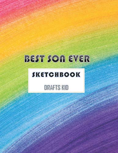 BEST SON EVER sketchbook drafts kids: gift drawing book for kids to create their own draws and doodles