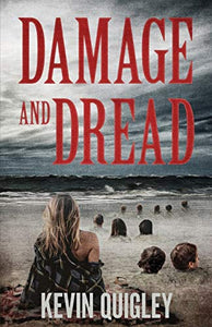 Damage and Dread