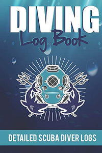 Diving Log Book Detailed Scuba Diver Logs