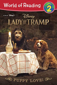 Lady and the Tramp: Puppy Love! (World of Reading)
