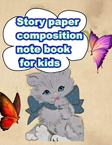 Story paper :composition notebook for kids