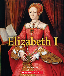 Elizabeth I (A True Book: Queens and Princesses)