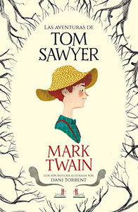 Las aventuras de Tom Sawyer / The Adventures of Tom Sawyer (Colección Alfaguara Clásicos) (Spanish Edition)