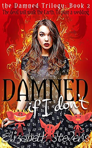 Damned if I Don't (the Damned Trilogy)
