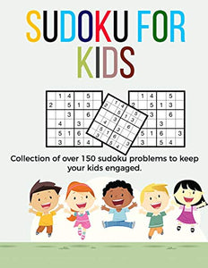Sudoku for Kids: A collection of sudoku puzzles for kids to learn how to play from beginners to advanced level | large print sudoku books for kids