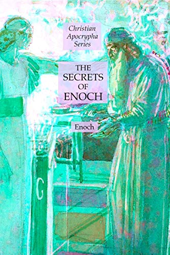 The Secrets of Enoch: Christian Apocrypha Series