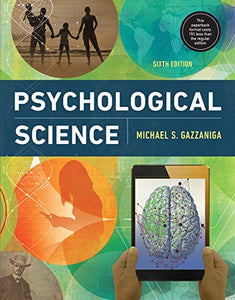 Psychological Science (Sixth Edition)