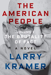 The American People: Volume 2: The Brutality of Fact: A Novel (The American People Series)