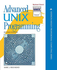 Advanced UNIX Programming (2nd Edition)