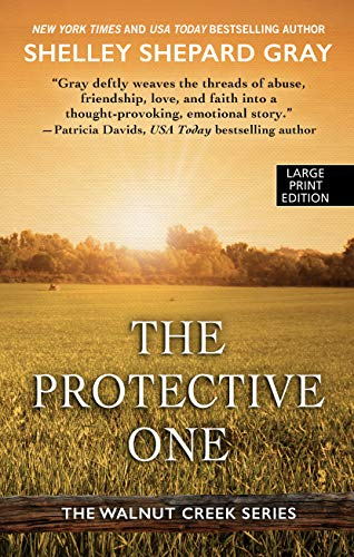 The Protective One (The Walnut Creek Series (3))