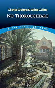 No Thoroughfare (Dover Thrift Editions)