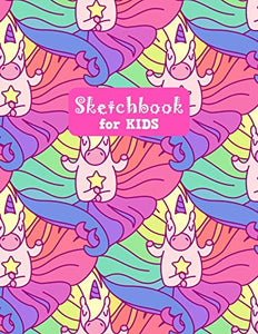 Sketchbook for Kids: Cute Unicorn Large Sketch Book for Drawing, Writing, Painting, Sketching, Doodling and Activity Book- Birthday and Christmas Gift ... Boys, Teens and Women - Lilly Design # 0083