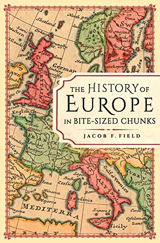 The History of Europe in Bite-sized Chunks