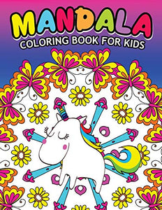 Mandala Coloring Book For Kids: Easy Mandala Patterns for Kids