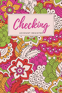 Checking Account Register: Pink/Green Abstract Floral Checkbook Register, Personal Debit/Credit Expense Tracker, Banking Logbook