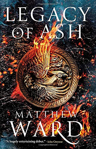 Legacy of Ash (The Legacy Trilogy (1))