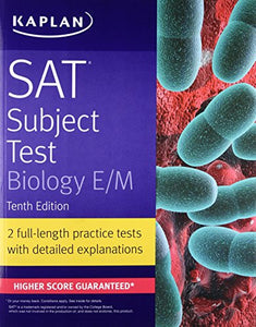 SAT Subject Test Biology E/M (Kaplan Test Prep)