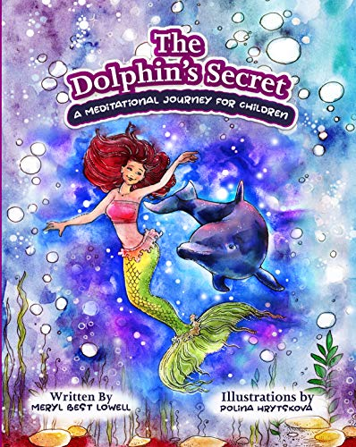 The Dolphin's Secret: A Meditational Journey for Children