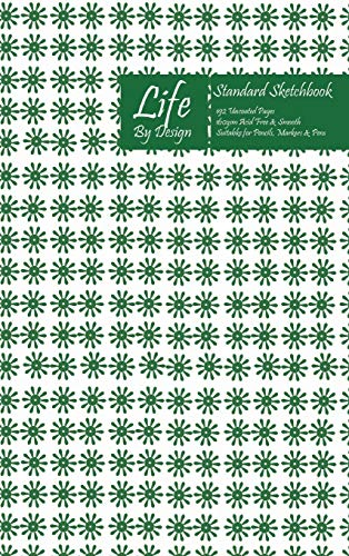 Life By Design Standard Sketchbook 6 x 9 Inch Uncoated (75 gsm) Paper Green Cover