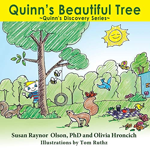 Quinn's Beautiful Tree: Quinn's Discovery Series