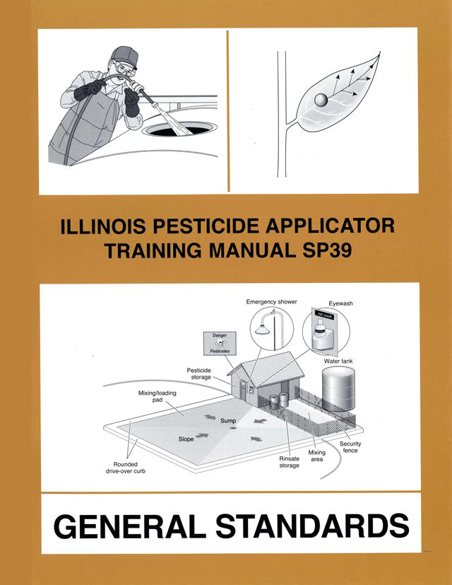 SP39-ENG - Illinois Pesticide Applicator Training Manual: General Standards