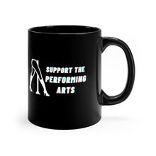 Load image into Gallery viewer, Support The Performing Arts Black mug 11oz
