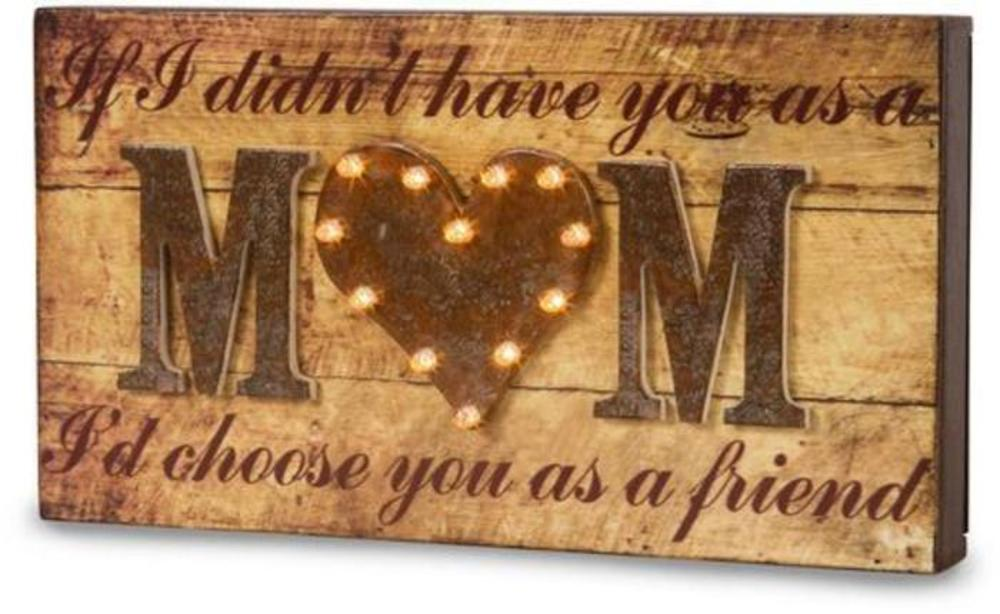 If I didn't have you as a Mom I'd choose you as a friend LED Marquee Wooden Plaque LED Marquee Plaque - Beloved Gift Shop