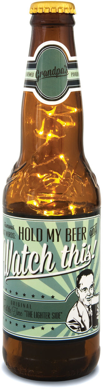 Grandpa's Famous Last Words: Hold my Beer and Watch This! 16oz LED Lit Beer Bottle Lantern Lamp Beer Lantern - Beloved Gift Shop