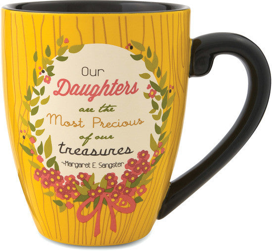 Our Daughters are the Most Precious of our treasures Mug by Words to Breathe By - Beloved Gift Shop