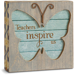 Teachers inspire us Butterfly Plaque