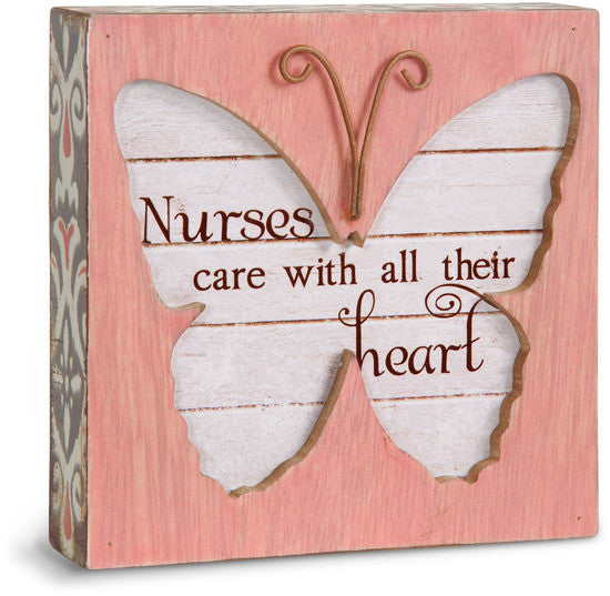 Nurses care with all their heart Butterfly Plaque Plaque - Beloved Gift Shop